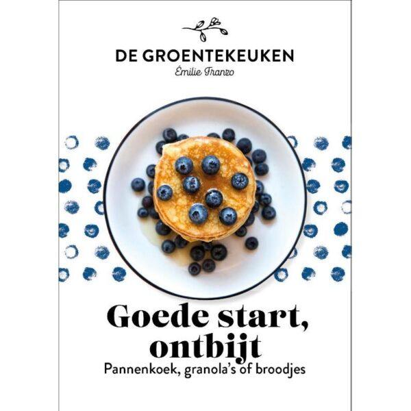 Goede start, ontbijt - De Groentekeuken