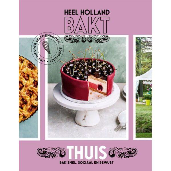 Heel Holland Bakt thuis - Heel Holland Bakt
