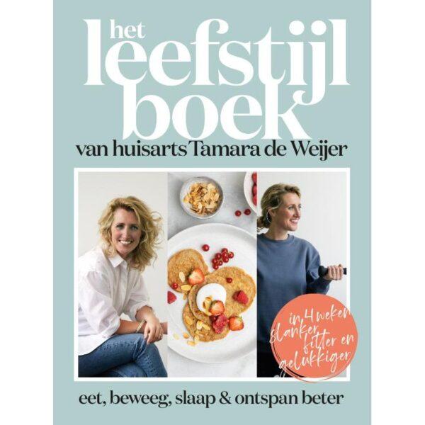 Het Leefstijlboek - Tamara de Weijer