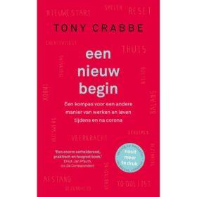 Een nieuw begin - Tony Crabbe